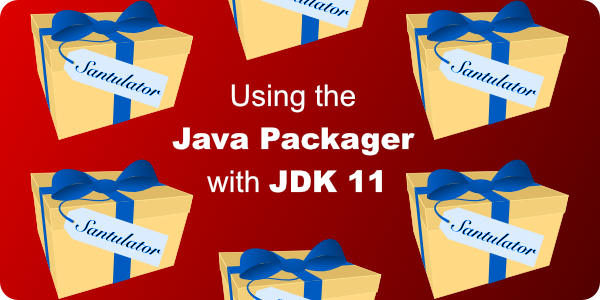 Using the Java Packager with JDK 11